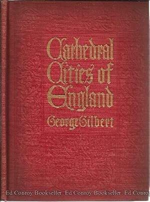Cathedral Cities of England: Gilbert, George (W.W. Collins, Illustrations)
