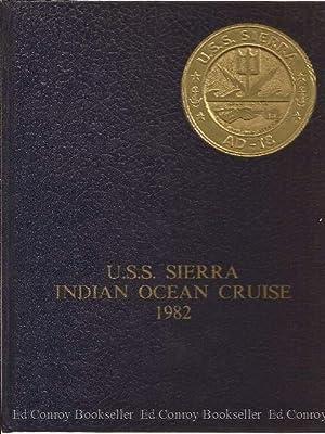 U.S.S. Sierra Indian Ocean Cruise 1982 (cruise book): Murphy, Randy (PH2) (Editor)