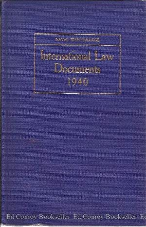 International Law Documents 1940: Naval War College (The United States)