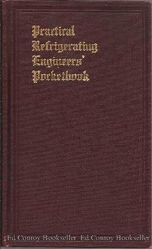 Practical Refrigerating Engineers' Pocketbook: Starr, John E.
