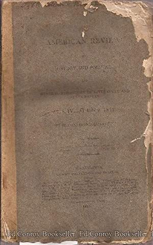 "The American Review of History and Politics No. IV, October 1811 (""The first standard ..."