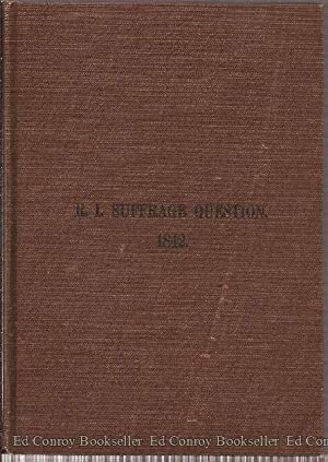 A Concise History of the Efforts to Obtain an Extension of Suffrage in Rhode Island;from the Year ...