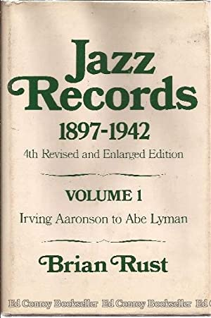 Jazz Records 1897-1942 Volume 1 Irving Aaronson: Rust, Brian