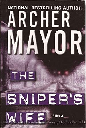 The Sniper's Wife: Mayor, Archer *Author SIGNED/INSCRIBED!*