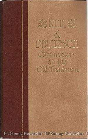 Commentary On The Old Testament Two Volumes: Keil, C. F.