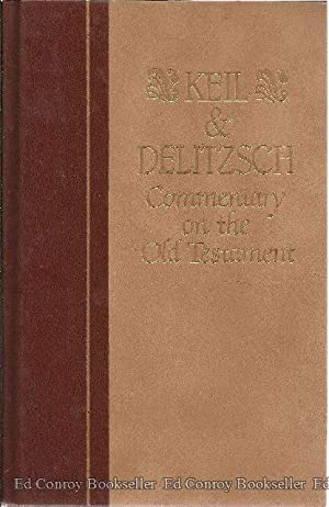 Commentary On The Old Testament: Keil, C. F.