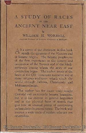 A Study of Races In The Ancient Near East: Worrell, William H.