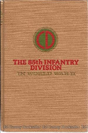 The 85th Infantry Division in World War II: Schultz, Paul L.