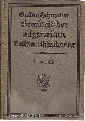Grundiss der Allgemeinen Volkswirtschaftslehre *2 Volumes*: Schmoller, Gustav