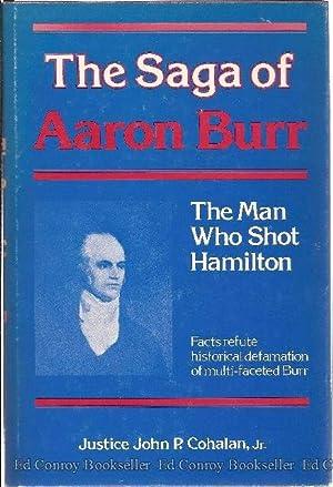 The Saga of Aaron Burr The Man: Cohalan, Justic John