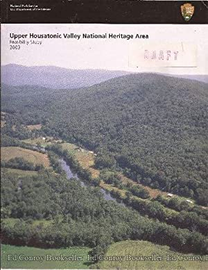 Upper Housatonic Valley National Heritage Area Feasibility Study and Environmental Assessment: ...