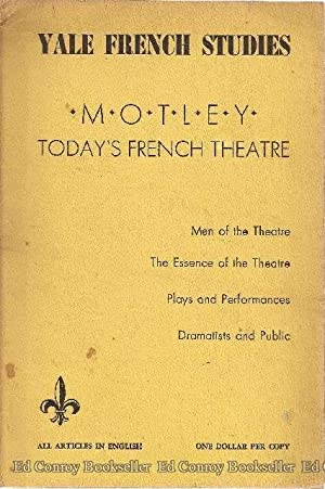 Yale French Studies Number Fourteen Motley: Today's Theatre: Douglas, Kenneth Editor