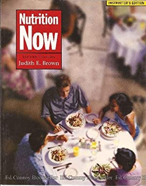 Nutrition Now: Brown, Judith E.