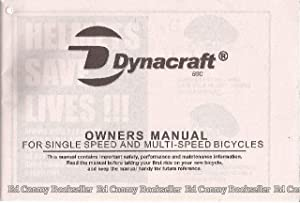 Dynacraft BSC Owners Manual For Single Speed and Multi-Speed Bicycles: Dynacraft BSC