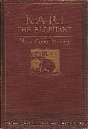 Kari The Elephant: Mukerji, Dhan Gopal