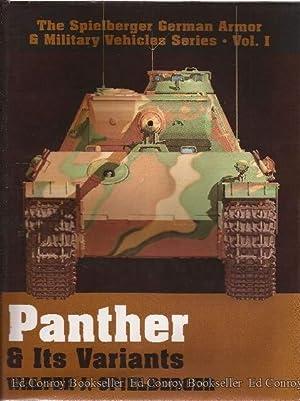 Panther & Its Variants Volume I: Spielberger, Walter J.
