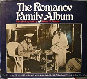 The Romanov Family Album: Massie, Robert K. (Introductory Text)