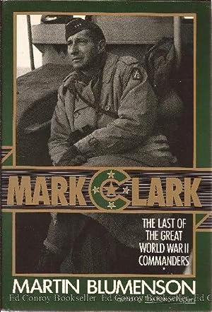 Mark Clark: Blumenson, Martin