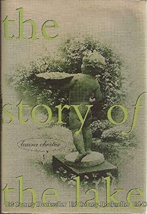 The Story of the Lake: Chester, Laura *Author SIGNED!*