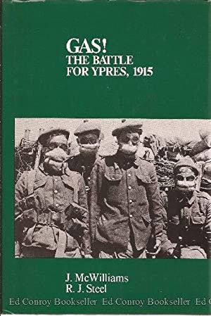 Gas! The Battle for Ypres, 1915: McWilliams, James L.