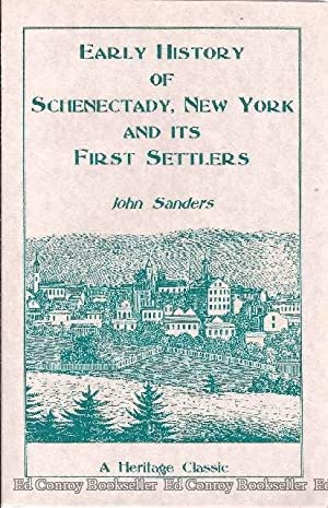 Centennial Address Relating To The Early History of Schenectady, and Its First Settlers: Sander, ...