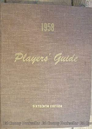 Players' Guide 1958 Annual Pictorial Directory of Stage, Screen, Radio, and Television People: ...