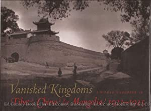 Vanished Kingdoms A Woman Explorer in Tibet, China & Mongolia 1921-1925: Cabot, Mabel H.