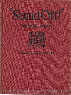 Sound Off! Soldier Songs From the Revolution to World War II: Dolph, Edward Arthur