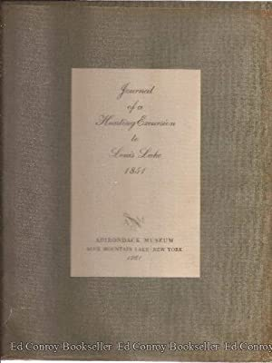 Journal of a Hunting Excursion to Louis Lake 1851: Litchfield, Edward S. Foreword