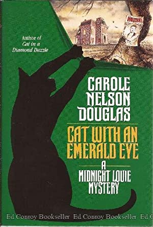 Cat with an Emerald Eye A Midnight Louie Mystery: Douglas, Carole Nelson *Author SIGNED/INSCRIBED!*