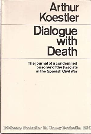 Dialogue With Death: Koestler, Arthur