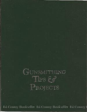 Gunsmithing Tips & Projects: Wolfe, Dave Preface