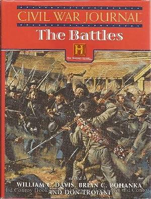 Civil War Journal The Battles: Davis, William C. and Brian C. Pohanka, Don Troiani Editors