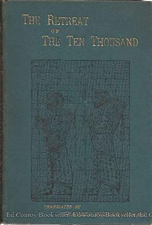 The Retreat of The Ten Thousand: Witt, Professor C.