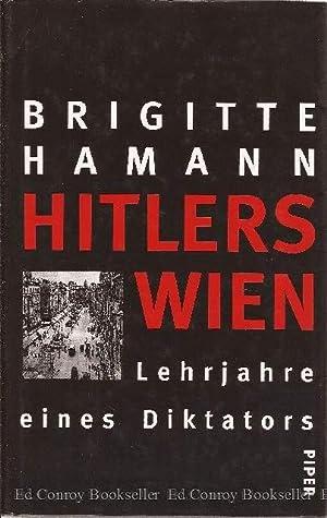 Hitlers Wien Lehrjahre eines Diktators: Hamann, Brigitte