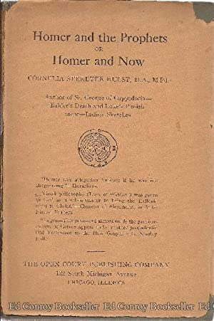 Homer and The Prophets or Homer and Now: Hulst, Cornelia Steketee *INSCRIBED by Author!*