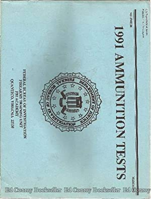 1991 Ammunition Tests Volume III: U.S. Dept. of Justice (FBI)