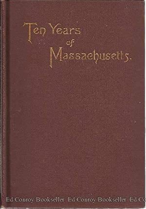 Ten Years of Massachusetts: Bridgman, Raymond L.