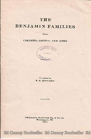 The Benjamin Families from Columbia County, New York: Benjamin, R. M., Compiler