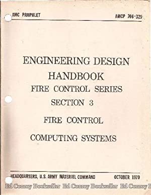 Engineering Design Handbook Fire Control Series Section 3 Fire Control Computing Systems: ...
