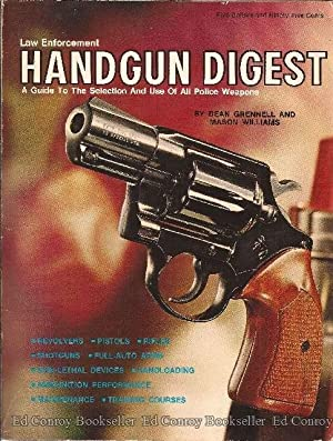 Law Enforcement Handgun Digest: Grennell, Dean A.