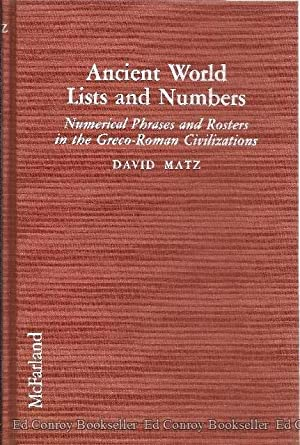 Ancient World Lists and Numbers Numerical Phrases and Rosters in the Greco-Roman Civilizations: ...