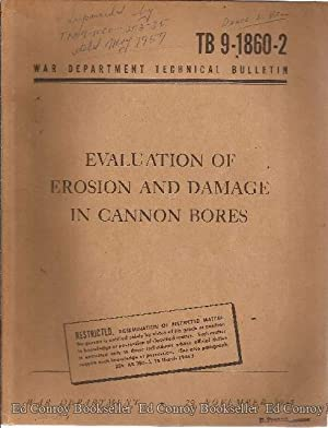 Evaluation of Erosion and Damage in Cannon Bores TB 9-1860-2: Army, U.S.