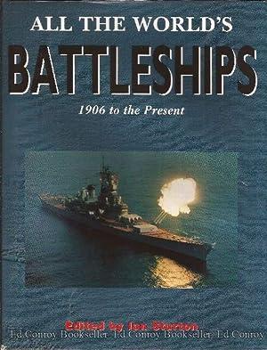 All The World's Battleships 1906 to the Present: Sturton, Ian Editor