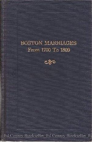 Boston Marriages From 1700 To 1809 *2 Volumes*: McGlenen, Edward W., Compiler