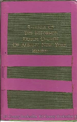 Records of The Reformed Dutch Church of Albany, New York 1683-1809: The Holland Society of New York