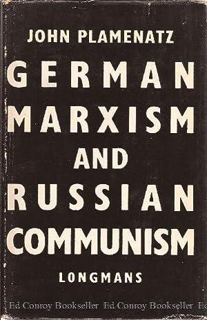 German Marxism and Russian Communism: Plamenatz, John