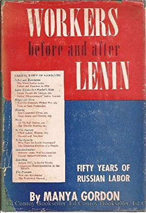 Workers Before and After Lenin: Gordon, Manya *Author SIGNED/INSCRIBED!*