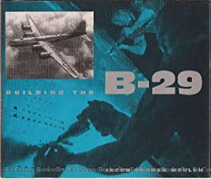 Building the B-29 (B-29 Superfortress bomber of WWII): Vander Meulen, Jacob