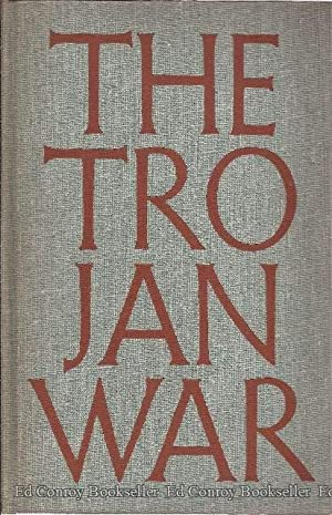 The Trojan War with Introductory Notes on the Grecian Divinities Adapted From The Age of Fable: ...